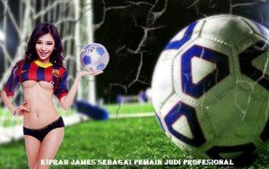 Kiprah James Sebagai Pemain Judi Profesional
